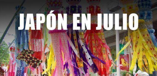 Japón en Julio. Festivales y tradiciones.