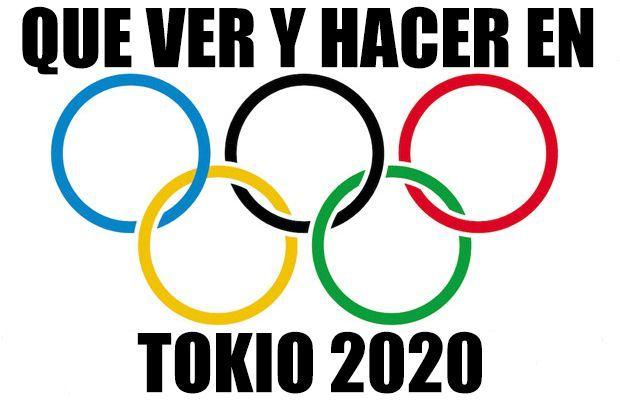 Qué ver y hacer en Tokio 2020